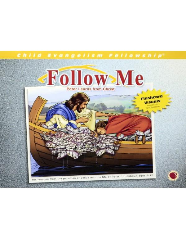 Te kövess engem!
