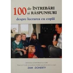 100 de întrebări şi răspunsuri