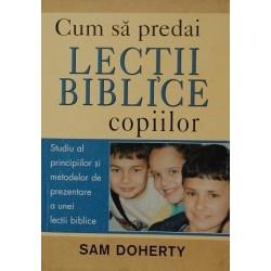 Cum să predai lecţii biblice copiilor