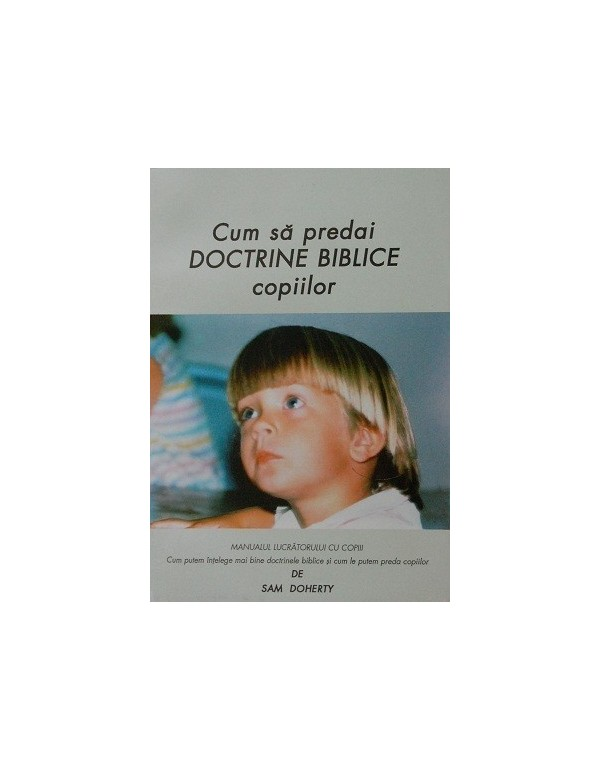 Cum să predai doctrine biblice copiilor