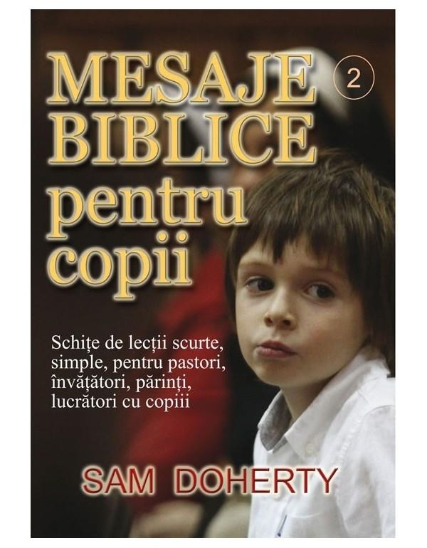 Mesaje biblice pentru copii, vol. 2