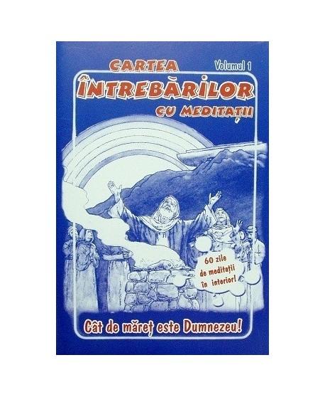 Cartea întrebărilor cu meditaţii, volumul 1