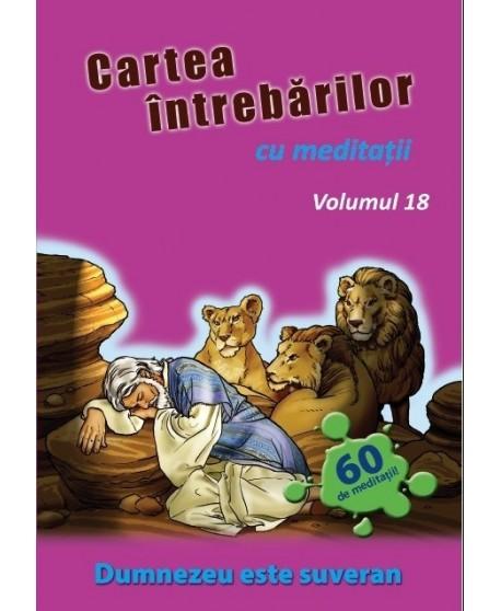 Cartea întrebărilor cu meditaţii, volumul 18