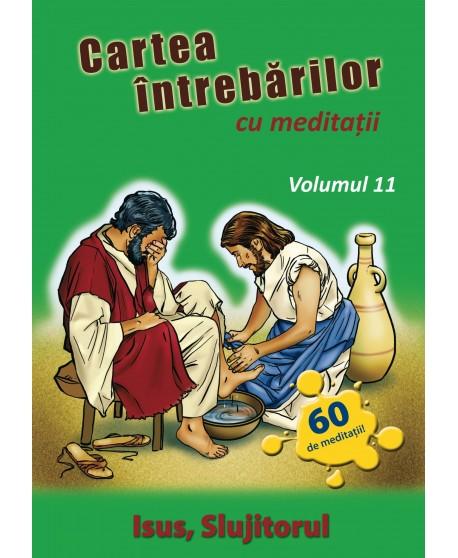 Cartea întrebărilor cu meditaţii, volumul 11