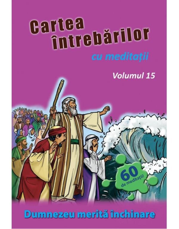 Cartea întrebărilor cu meditaţii, volumul 15