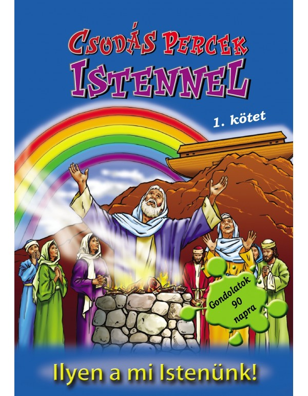 Csodás percek Istennel 1. kötet
