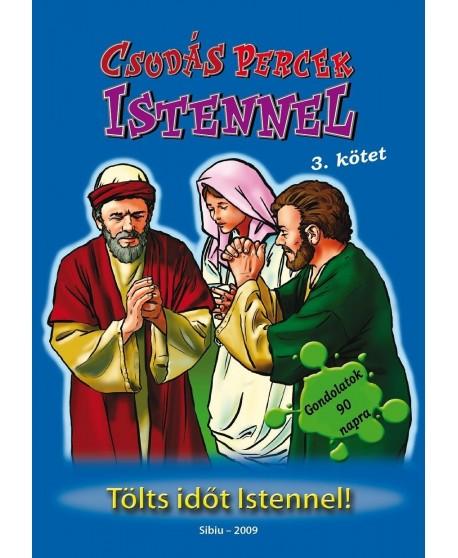 Csodás percek Istennel 3. kötet