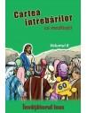 Cartea întrebărilor cu meditaţii, volumul 8