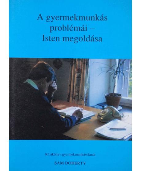 A gyermekmunkás problémái