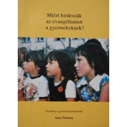Miért hirdessük az evangéliumot a gyermekeknek?