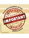 Abţibild – Te-ai născut pentru că eşti important – 5 buc.